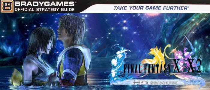 FFX X2 guida estesa - Recensione Final Fantasy X | X-2 HD Remaster: Guida Strategica Ufficiale