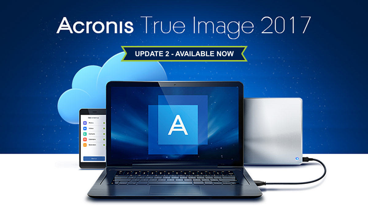 acronis true image 2017 update 2 - Recensione Acronis True Image 2017