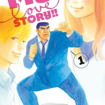My Love Story 350x350 - My Love Story!!, il manga di Kazune Kawahara e Aruko arriverà il prossimo 28 febbraio