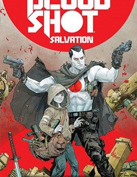 Bloodshot n.1 270x350 - Star Comics, annunciata la data di uscita per Bloodshot Salvation