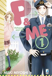 Policeman and Me - Star Comics, Policeman and Me n.1: Un Amore di Poliziotto è disponibile da oggi