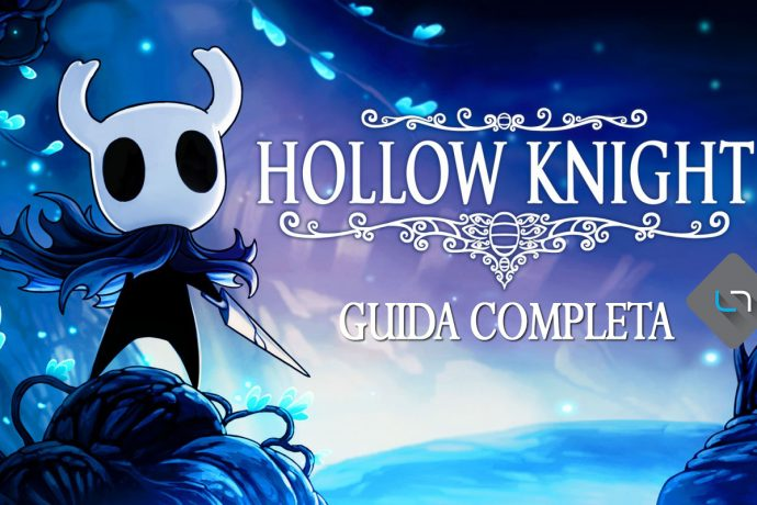 Hollow Knight Guida Completa