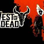 West of Dead 150x150 - Recensione West of Dead