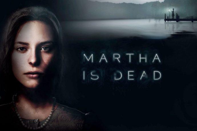 Martha is Dead 690x460 - Home