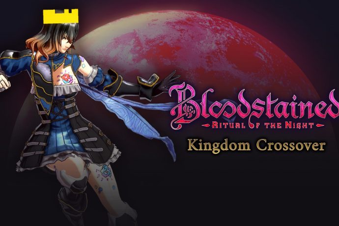 BloodStained Kingdom Crossover Cover 690x460 - Home